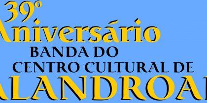 (Português) 39.º Aniversário Banda do Centro Cultural de Alandroal