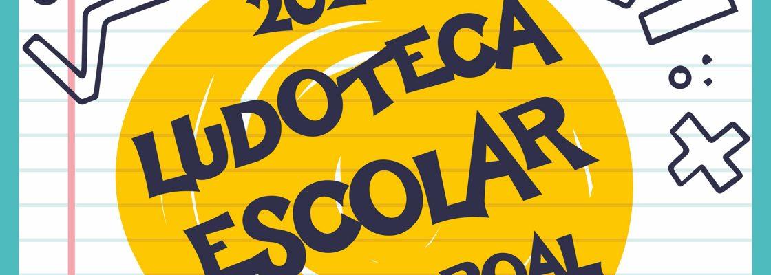 Ludoteca Escolar 2021 – Inscrições Abertas