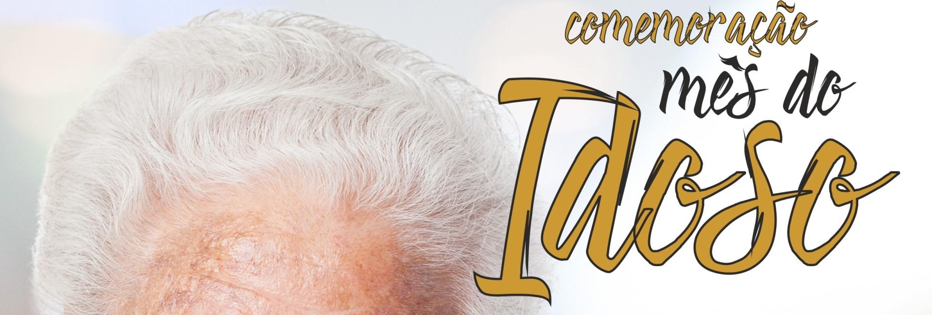 (Português) Comemorações do Mês do Idoso